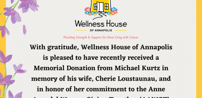 Wellness House Announces Generous Memorial Donation from Michael Kurtz, in Honor of Cherie Loustaunau